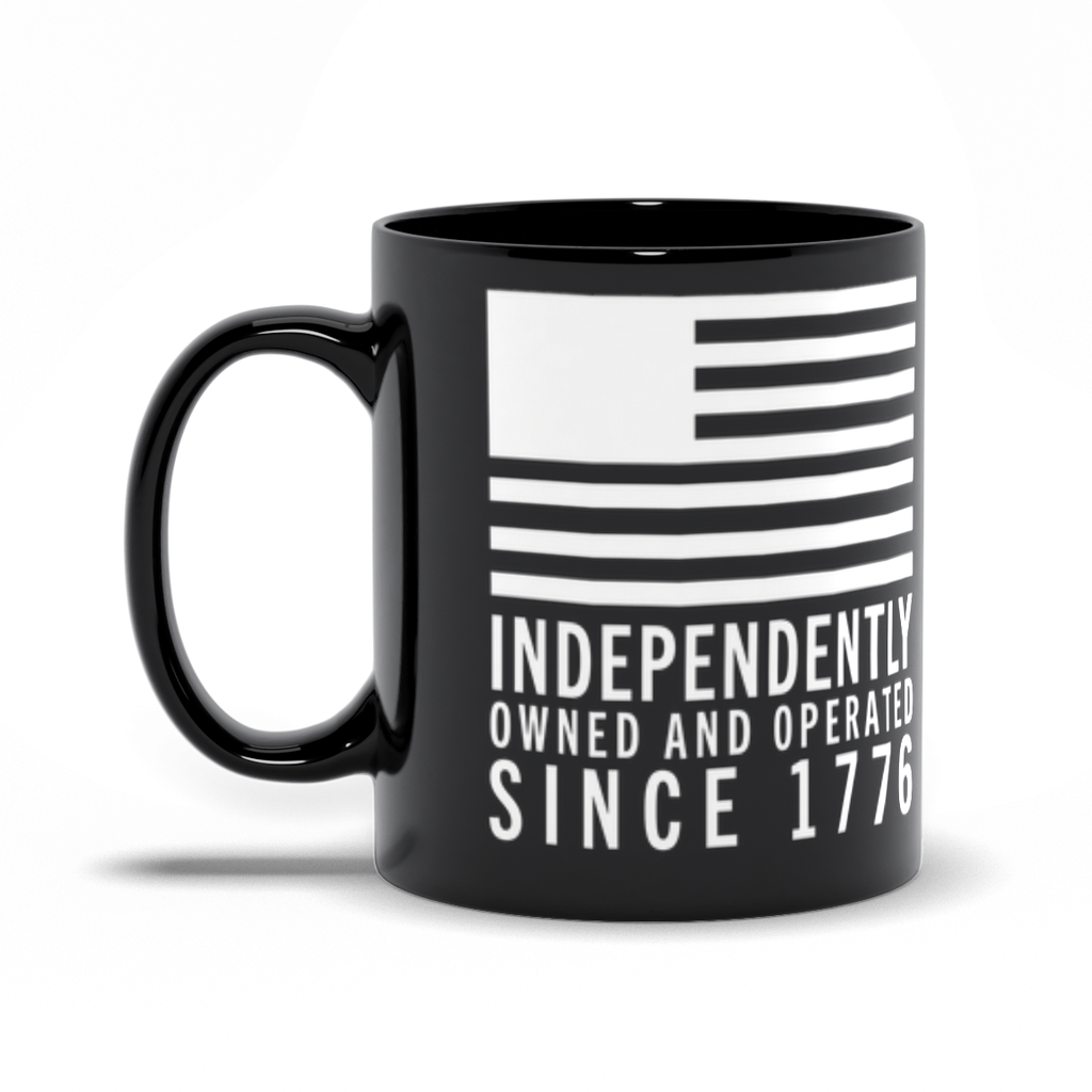 Independently Owned And Operated Since 1776 Mug