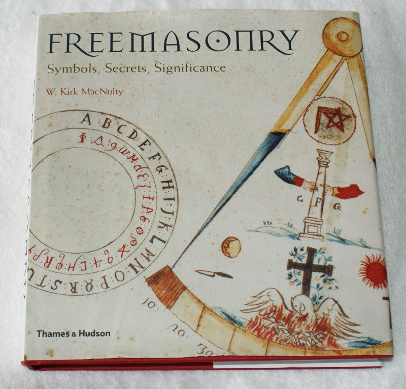 Freemasonry: Symbols, Secrets and Significance - The Happy Masons' Shop