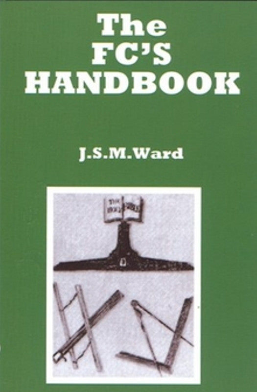 The Fellowcraft's Handbook - The Happy Masons' Shop