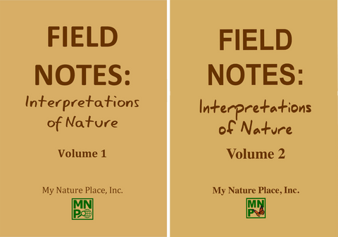Field Notes - Interpretations of Nature, Volumes I & II