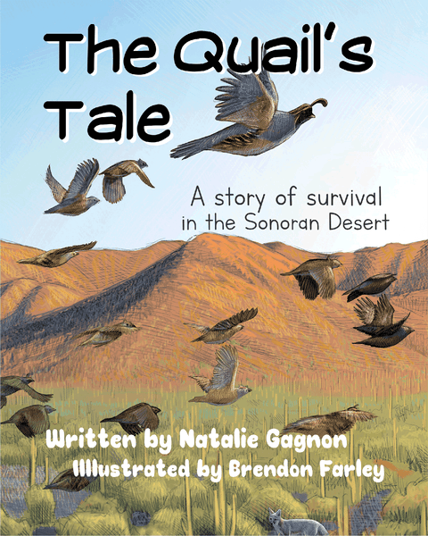 The Quail's Tale - A Story of Survival in the Sonoran Desert