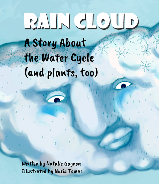 Rain Cloud - A Story About the Water Cycle