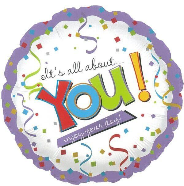 It's all about you balloon