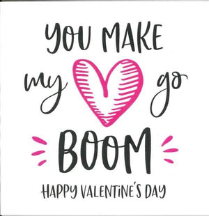 You Make My Heart Go Boom Card