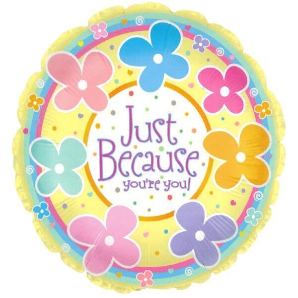Just Because You're You! Balloon