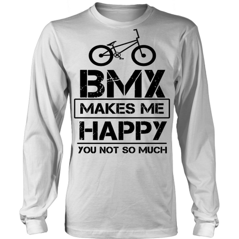 BMX MAKES ME HAPPY Long Sleeve Shirt