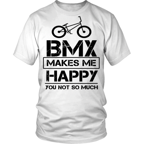 BMX MAKES ME HAPPY Shirt