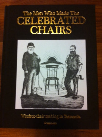 The Men Who Made The Celebrated Chairs - By Denis Lake