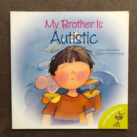 My Brother is Autistic book