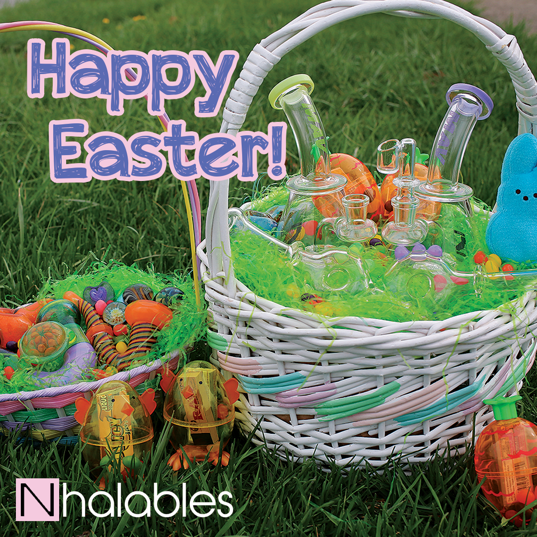 Happy Easter from Nhalables Smokeshop.