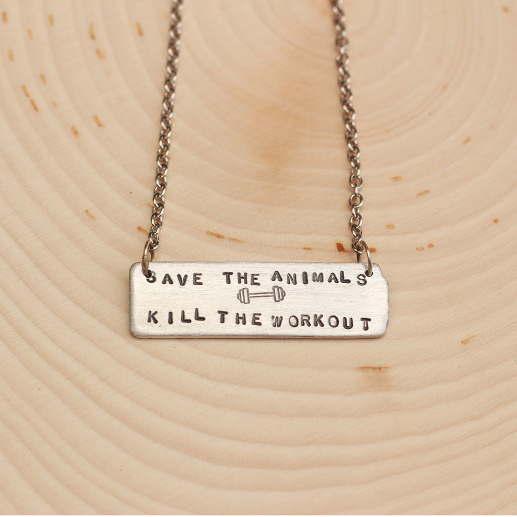 """Save The Animals, Kill The Workout"" rectangle necklace"