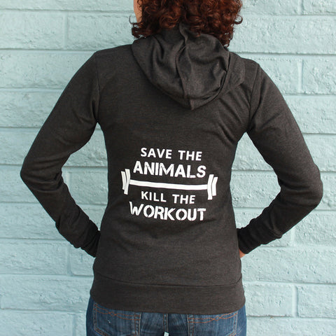 """Save The Animals, Kill The Workout"" Unisex Lightweight Zip Hoodie"