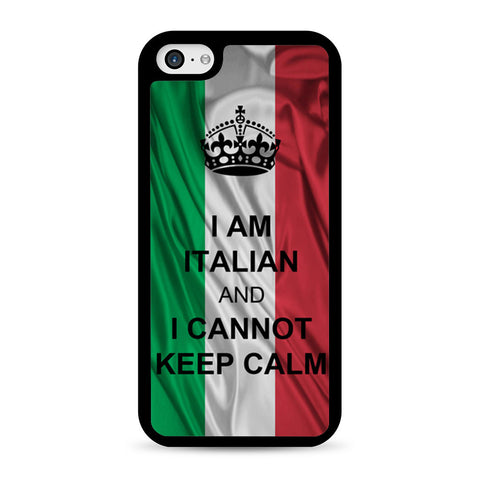 I Am Italian And I Can Not Keep Calm iPhone 5C case