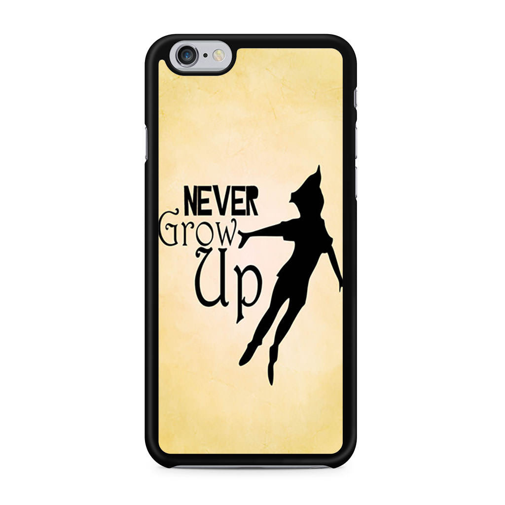 Peter Pan Never Grow Up Quote iPhone 6 6s case