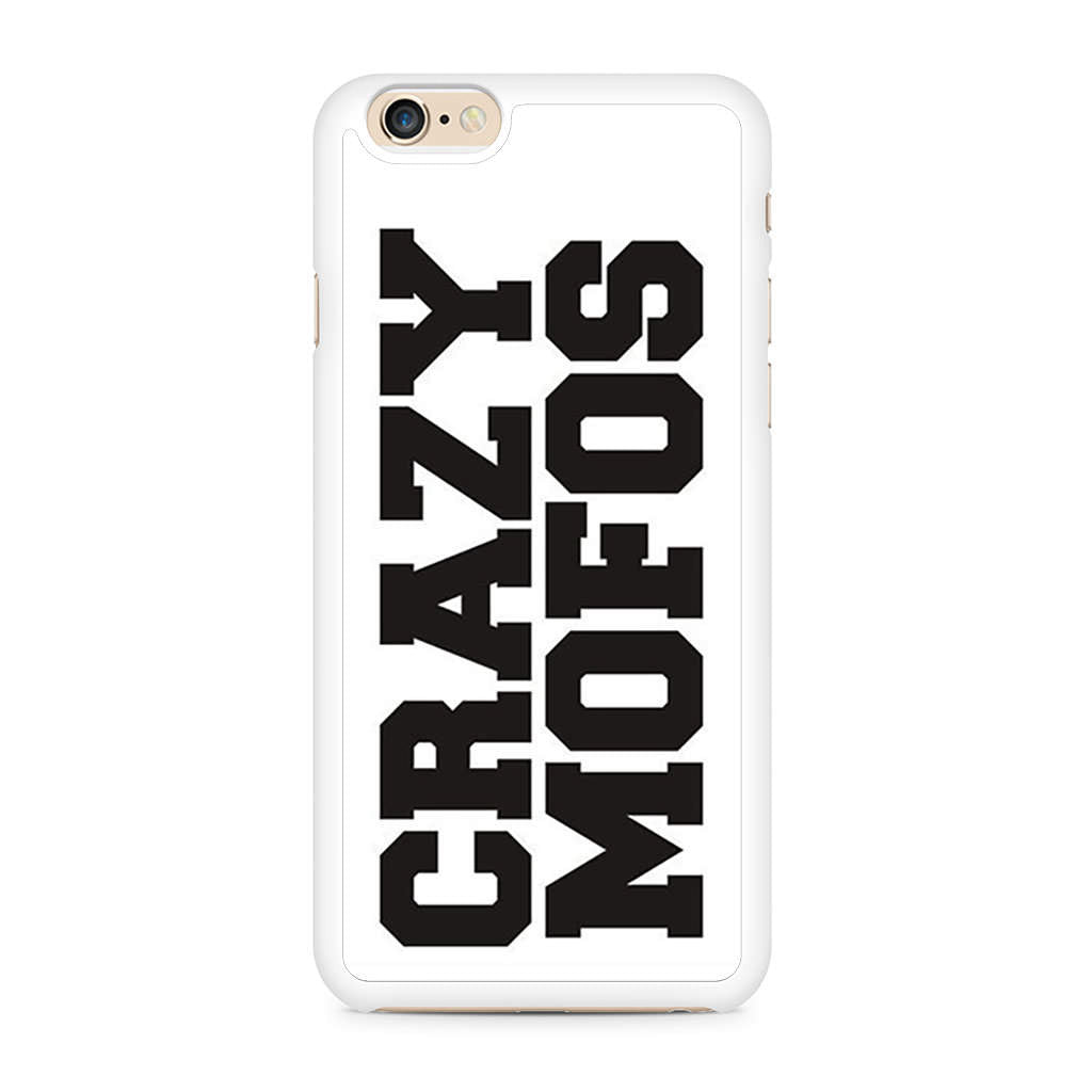 Crazy Mofos iPhone 6/6s case