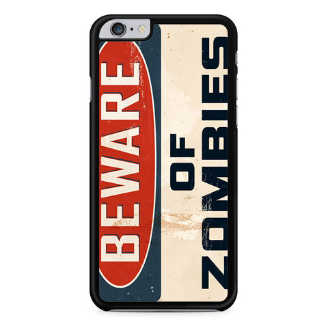 Beware of Zombies iPhone 6 Plus 6s Plus case
