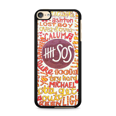 5 Seconds Of Summer 5SOS Quote Design iPod Touch 6 case