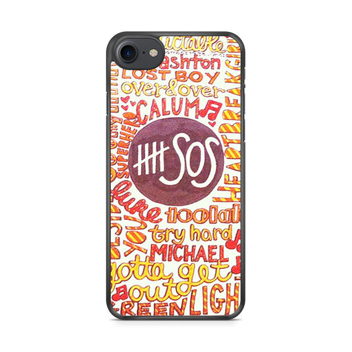 5 Seconds Of Summer 5SOS Quote Design iPhone 7 case