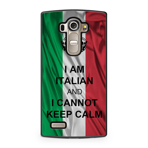 I Am Italian And I Can Not Keep Calm LG G4 case