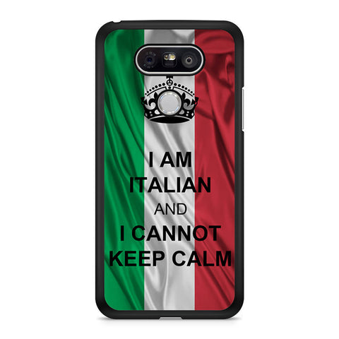 I Am Italian And I Can Not Keep Calm LG G5 case