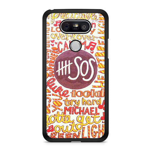 5 Seconds Of Summer 5SOS Quote Design LG G5 case