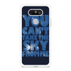 You Can't Take The Sky From Me Quotes LG G5 case