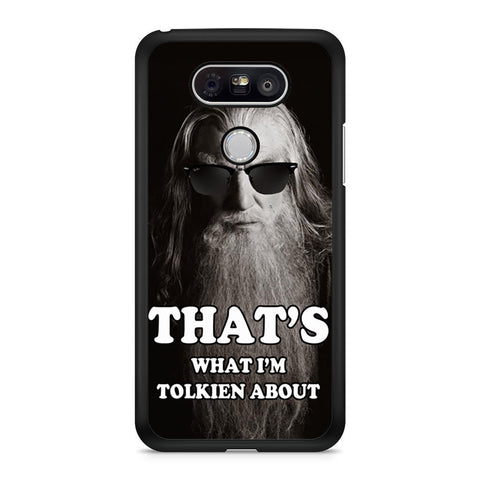 The Hobbit, Gandalf Funny Quotes LG G5 case