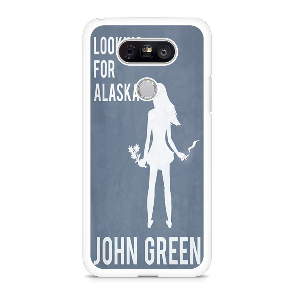 Looking For Alaska LG G5 case