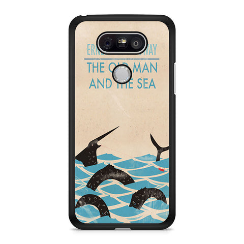 The Old Man And The Sea By Ernest Hemingway Classic Book LG G5 case