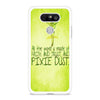 Tinkerbell Pixie Dust Quotes LG G5 case