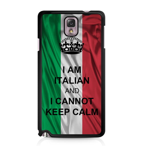 I Am Italian And I Can Not Keep Calm Samsung Galaxy Note 3 case