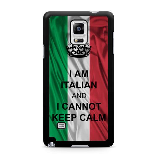 I Am Italian And I Can Not Keep Calm Samsung Galaxy Note 4 case
