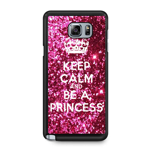 Keep calm and be a princess Samsung Galaxy Note 5 case