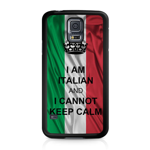 I Am Italian And I Can Not Keep Calm Samsung Galaxy S5 case
