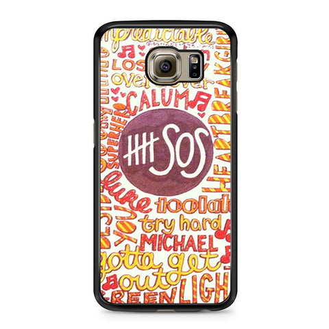 5 Seconds Of Summer 5SOS Quote Design Samsung Galaxy S6 case