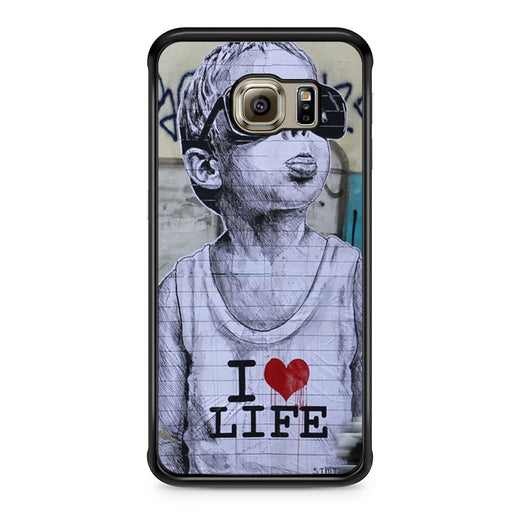 Banksy I Love my life Samsung Galaxy S6 Edge case