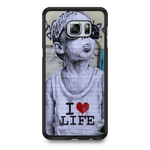Banksy I Love my life Samsung Galaxy S6 Edge Plus case