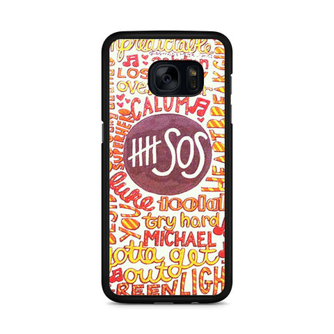 5 Seconds Of Summer 5SOS Quote Design Samsung Galaxy S7 Edge case