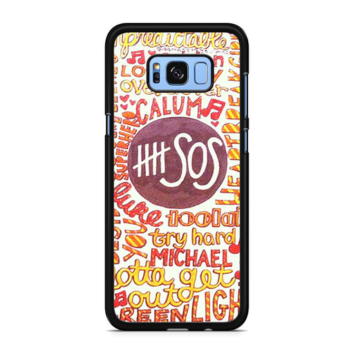 5 Seconds Of Summer 5sos Quote Design Samsung Galaxy S8 S8 Plus case
