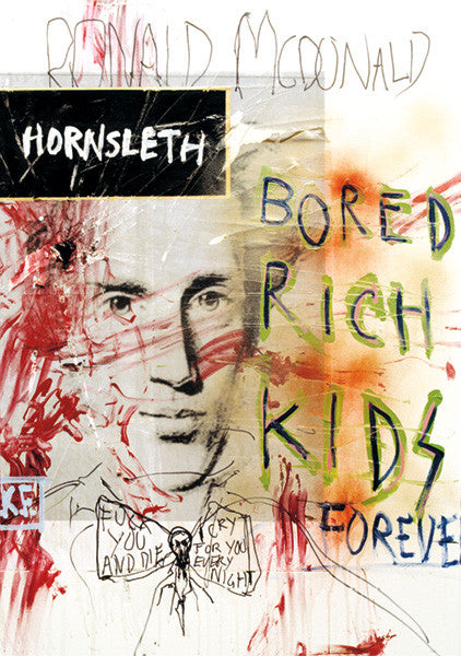 """BORED RICH KIDS KIERKEGAARD"" Wall Art Poster by Hornsleth. The face of the famous philosopher Kierkegaard combined with paint strokes and the words 'Ronald McDonald'."