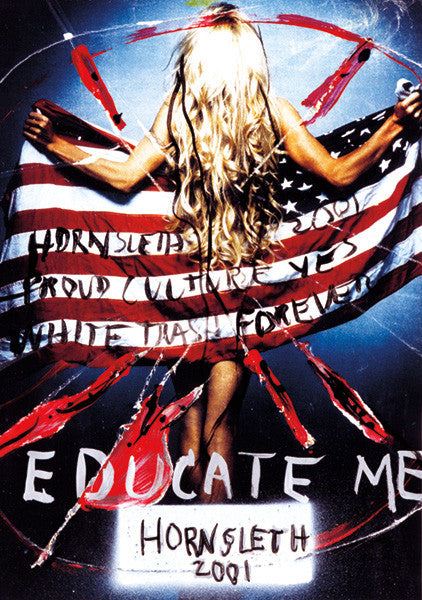 """EDUCATE ME"" Wall Art Poster by Hornsleth. Blond woman seen from behind, holding the American flag around her body."