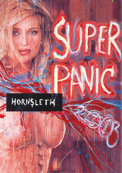 """SUPER PANIC"" Wall Art by Hornsleth. Affordable art poster, created from the original art piece. Another very sexy art piece by Danish artist Kristian von Hornsleth, with the words ""SUPER PANIC""."