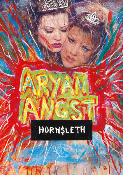 """ARYAN ANGST"" Wall Art by Hornsleth. Affordable art poster, created from the original art piece. A very provocative  art piece by Danish artist Kristian von Hornsleth, with the words ""ARYAN ANGST"" written over two sexy white ""aryan"" queens."