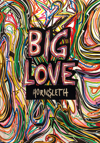 """BIG LOVE""  Wall Art Poster. Big uppercase letters at a messy, colourful background. Painted by Hornsleth."