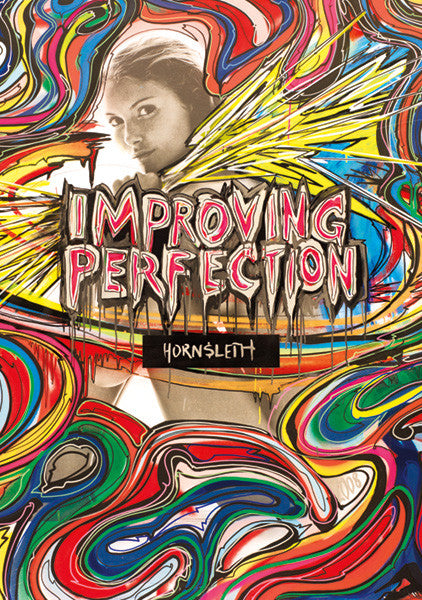 """IMPROVING PERFECTION"" Wall Art Poster by Hornsleth. Young beautiful woman surrounded by colorful abstract paint strokes."
