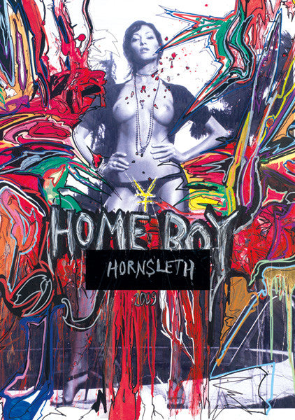 """HOME BOY"" Wall Art by Hornsleth. Affordable art poster, created from the original art piece. A beautiful naked woman on a  colorful abstract background with the words ""HOME BOY"" written over it."