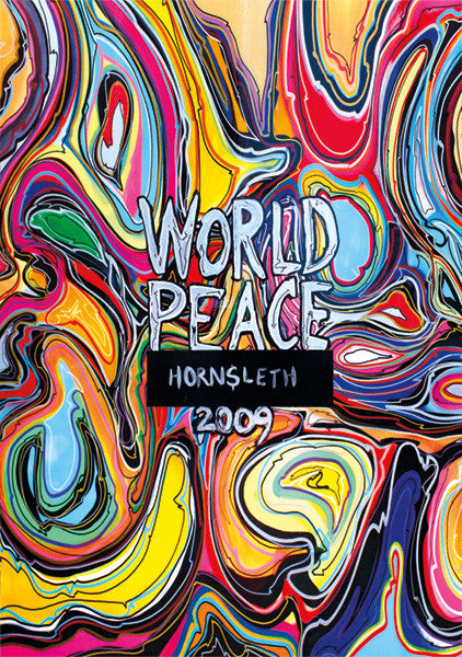 """WORLD PEACE"" Wall Art Poster by Hornsleth. Colourful bright paint strokes."