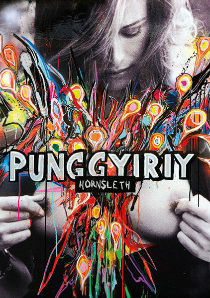 """PUNGGYIRIY"" Wall Art by Hornsleth. Affordable art poster, created from the original art piece. Colorful abstract paint strokes with ""PUNGGYIRIY"" written on a beautiful and sexy naked womans breasts."