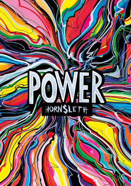 """POWER"" Wall Art Poster. Uppercase letters surrounded by colourful paint strokes by Hornsleth."