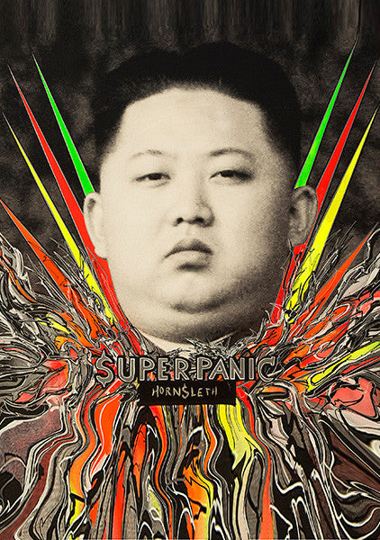 """SUPER PANIC KIM "" Wall Art Poster by Hornsleth. Kim Jong Un surrounded by abstract colorful paint strokes."